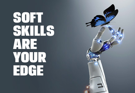 soft skills are your edge